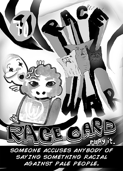race card - troll card - pedandeck game
